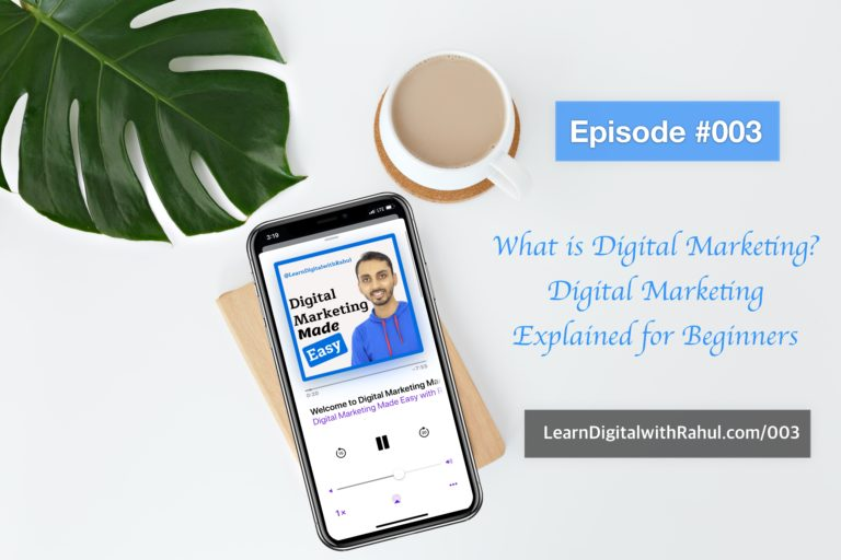 What is Digital Marketing? Digital Marketing Explained for Beginners