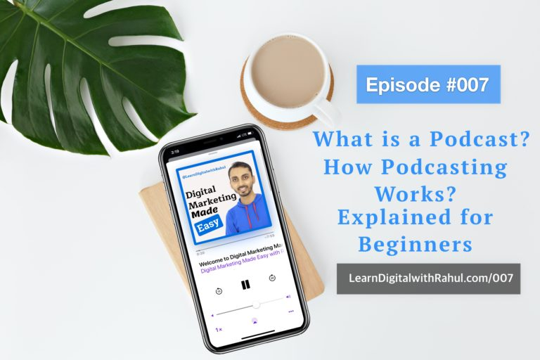 What is a Podcast? How Podcasting Works? Podcasting Explained for Beginners