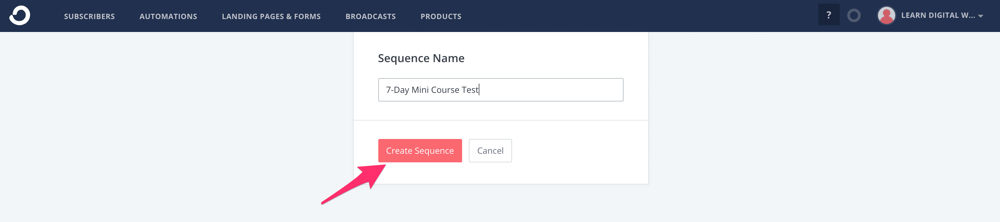 Create A New Email Sequence in ConvertKit - Getting Started with Email Marketing as A Beginner